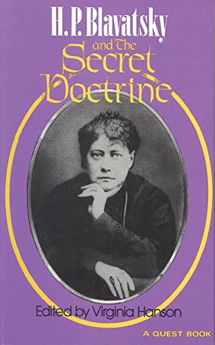 9780835606301: H. P. Blavatsky and the Secret Doctrine (A Quest book)