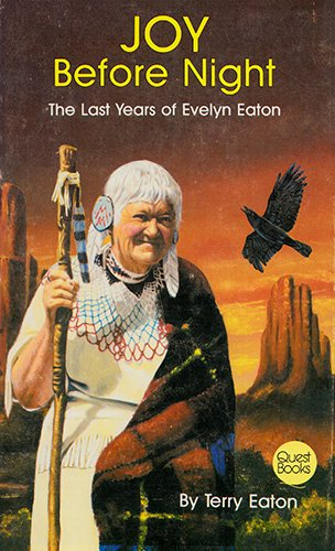 Joy Before Night (The Last Years of Evelyn Eaton): Terry Eaton