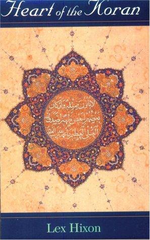 Heart of the Koran (Quest Book): Lex Hixon