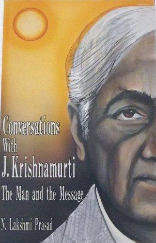 Conversations With J. Krishnamurti: The Man and: N. Lakshmi Prasad
