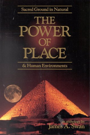 9780835606707: The Power of Place: Sacred Ground in Natural & Human Environments