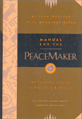 9780835607094: Manual for the Peacemaker: An Iroquois Legend to Heal Self and Society