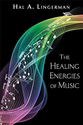 9780835607223: The Healing Energies of Music