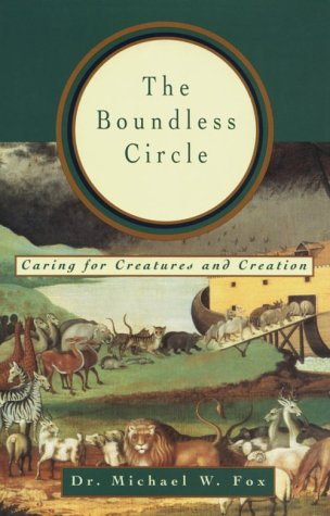 9780835607254: The Boundless Circle: Caring for Creatures and Creation