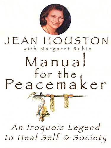 9780835607353: Manual for the Peacemaker: An Iroquois Legend to Heal Self and Society