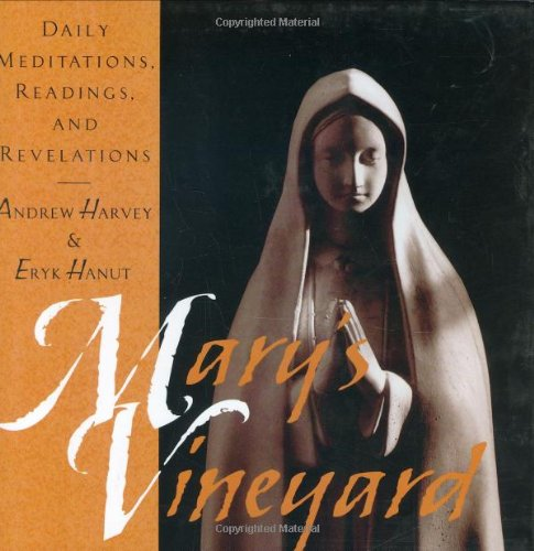9780835607452: Mary's Vineyard: Daily Meditations, Readings, and Revelations