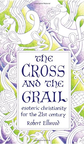 9780835607605: The Cross and the Grail: Esoteric Christianity for the 21st Century