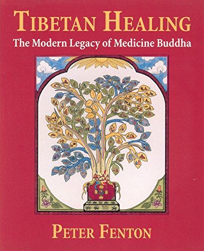 9780835607766: Tibetan Healing: The Modern Legacy of Medicine Buddha