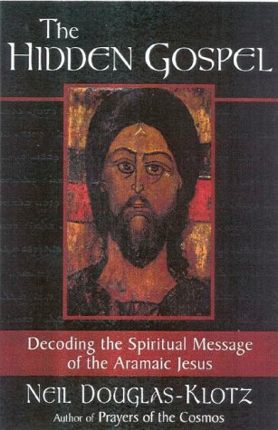 9780835607803: The Hidden Gospel: Decoding the Spiritual Message of the Aramaic Jesus