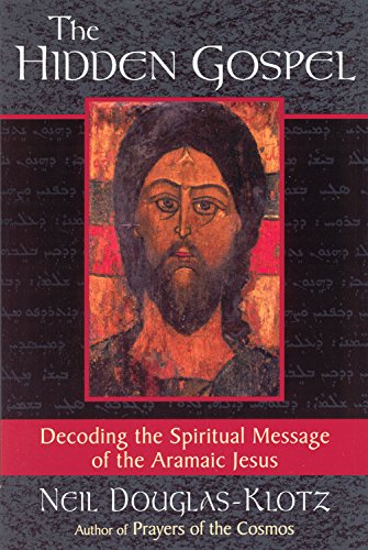 9780835607957: The Hidden Gospel: Decoding the Spiritual Message of the Aramaic Jesus