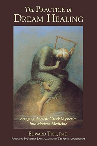 9780835607995: The Practice of Dream Healing: Bringing Ancient Greek Mysteries into Modern Medicine