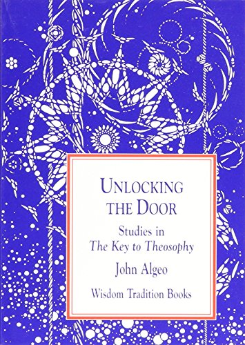 9780835608121: Unlocking the Door: Studies in the Key to Theosophy (Wisdom Tradition Books, 3)