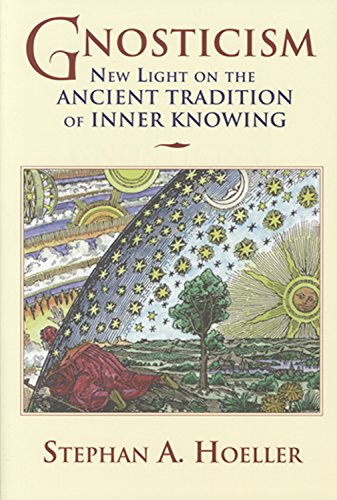 Gnosticism: New Light on the Ancient Tradition of Inner Knowing (0835608166) by Hoeller, Stephan A
