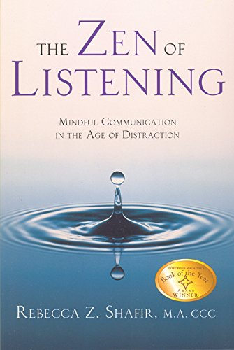 9780835608268: The Zen of Listening Mindful Communications in the Age of Distractions: Mindful Communication in the Age of Distraction