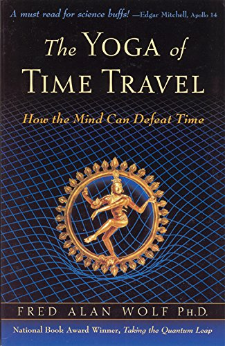 9780835608282: The Yoga of Time Travel: How the Mind Can Defeat Time