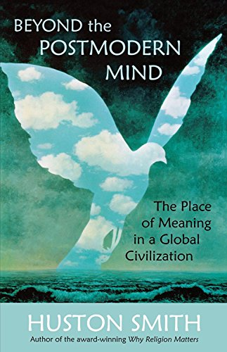9780835608305: Beyond the Post-Modern Mind: The Place of Meaning in a Global Civilization