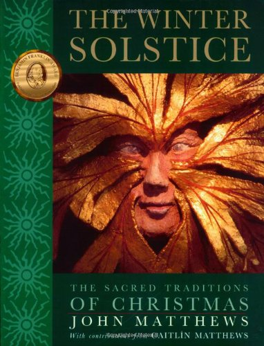 9780835608343: The Winter Solstice: The Sacred Traditions of Christmas
