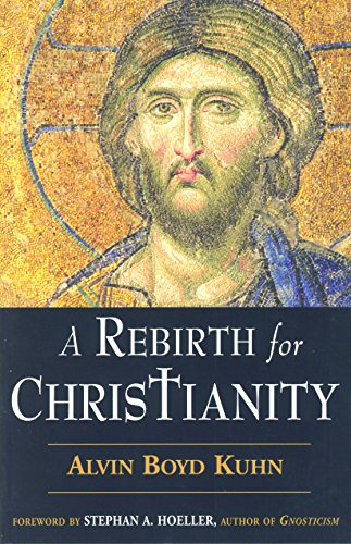 9780835608381: A Rebirth for Christianity