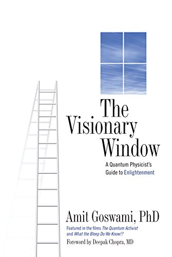 9780835608459: The Visionary Window: A Quantum Physicist's Guide to Enlightenment