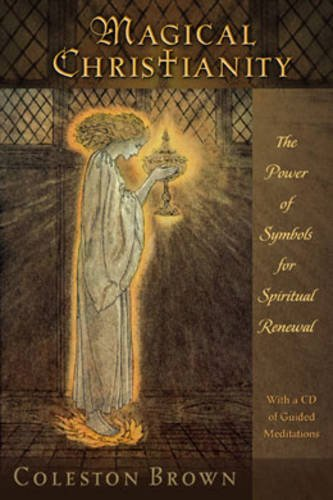 9780835608558: Magical Christianity: The Power of Symbols for Spiritual Renewal