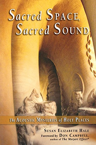 9780835608565: Sacred Space, Sacred Sound: The Acoustic Mysteries of Holy Places