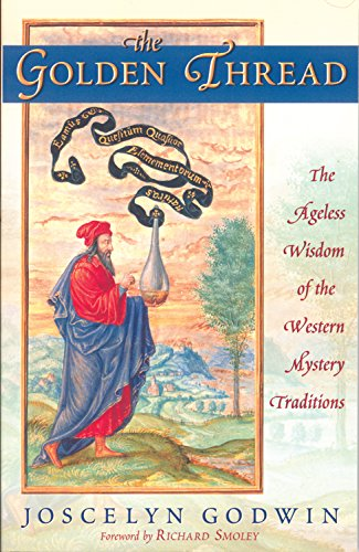 9780835608602: The Golden Thread: The Ageless Wisdom of the Western Mystery Traditions