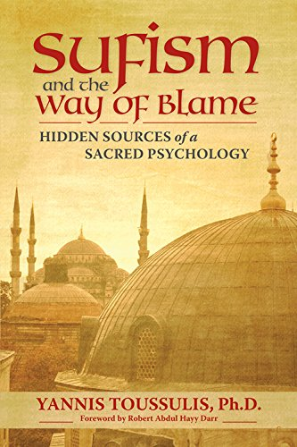 9780835608640: Sufism and the Way of Blame: Hidden Sources of a Sacred Psychology