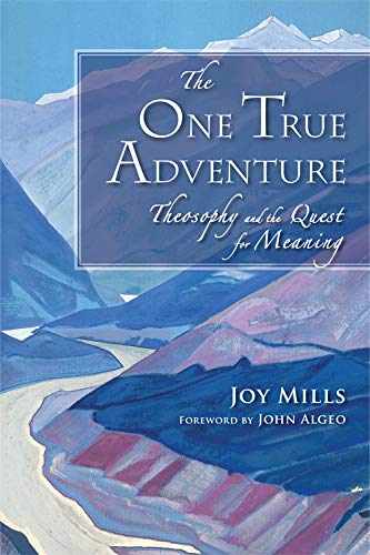 9780835608688: The One True Adventure: Theosophy and the Quest for Meaning