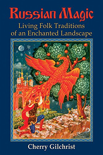 9780835608749: Russian Magic: Living Folk Traditions of an Enchanted Landscape