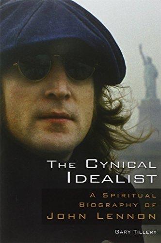 9780835608756: The Cynical Idealist: A Spiritual Biography of John Lennon