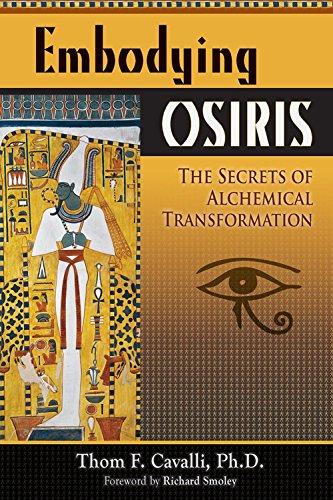 9780835608800: Embodying Osiris: The Secrets of Alchemical Transformation