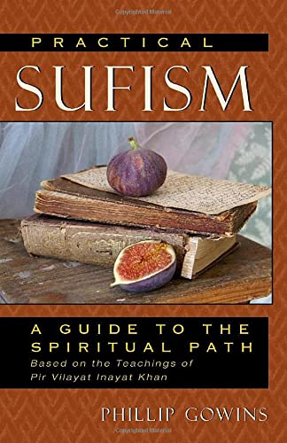 9780835608817: Practical Sufism: A Guide to the Spiritual Path Based on the Teachings of Pir Vilayat Inayat Khan