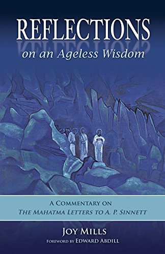 9780835608855: Reflections on an Ageless Wisdom: A Commentary on The Mahatma Letters to A. P. Sinnett