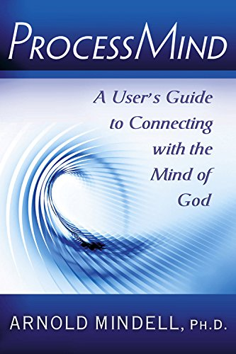 9780835608862: ProcessMind: A User's Guide to Connecting with the Mind of God