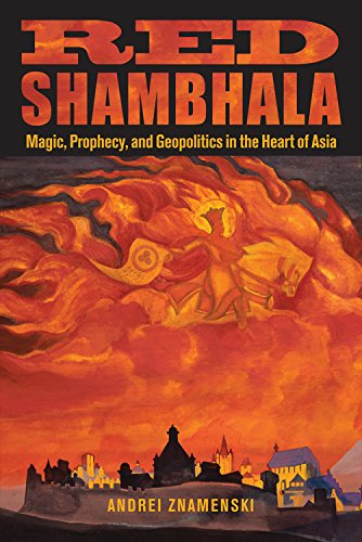 9780835608916: Red Shambhala: Magic, Prophecy, and Geopolitics in the Heart of Asia