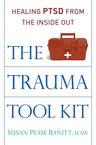 9780835608961: The Trauma Tool Kit: Healing PTSD from the Inside Out