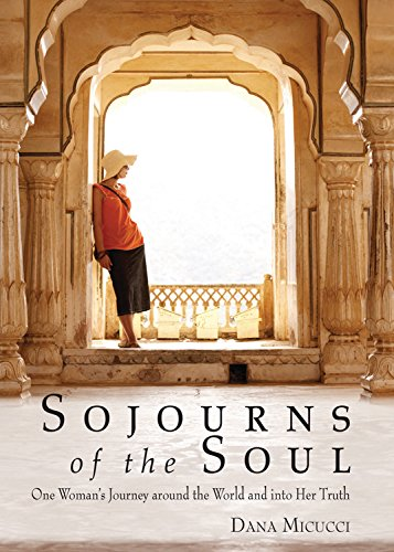 9780835608985: Sojourns of the Soul: One Woman's Journey Around the World and into Her Truth
