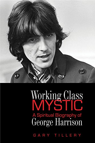 9780835609005: Working Class Mystic: A Spiritual Biography of George Harrison