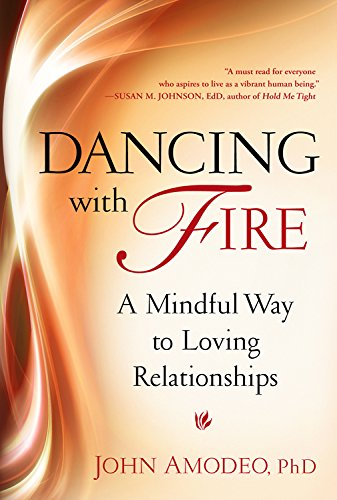 9780835609142: Dancing with Fire: A Mindful Way to Loving Relationships