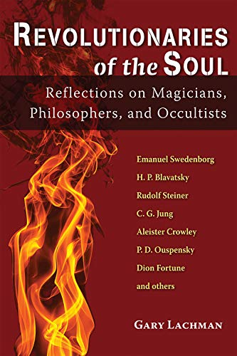 9780835609265: Revolutionaries of the Soul: Reflections on Magicians, Philosophers, and Occultists