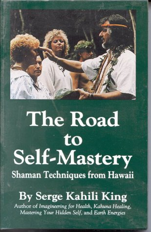 9780835619097: The Road to Self-Mastery: Shaman Techniques from Hawaii
