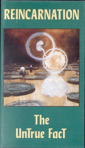 9780835640060: Reincarnation: Untrue Fact [VHS]