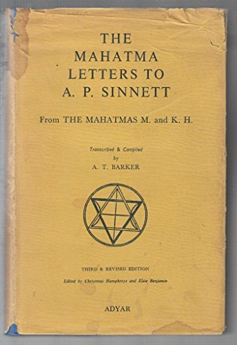 The Mahatma Letters to A.P. Sinnett from: Barker, A.T. (transcription,