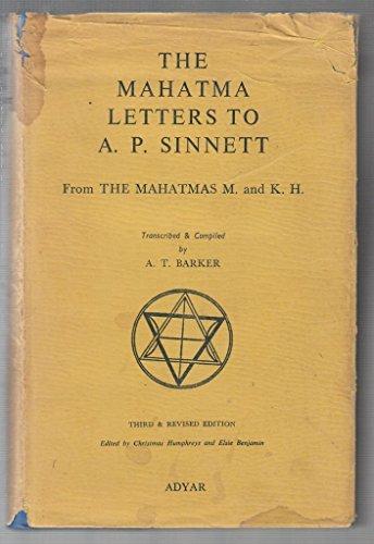 The Mahatma Letters to A.P. Sinnett: Barker, Trevor