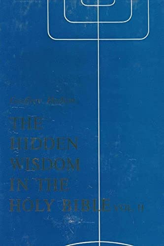 Hidden Wisdom in the Holy Bible (Hardcover): Geoffrey Hodson