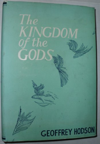 Kingdom of the Gods: Hodson, Geoffrey