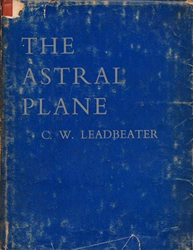 9780835670937: The Astral Plane (Theosophical Manual No.5)