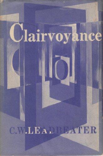 Clairvoyance: Leadbeater, C. W.