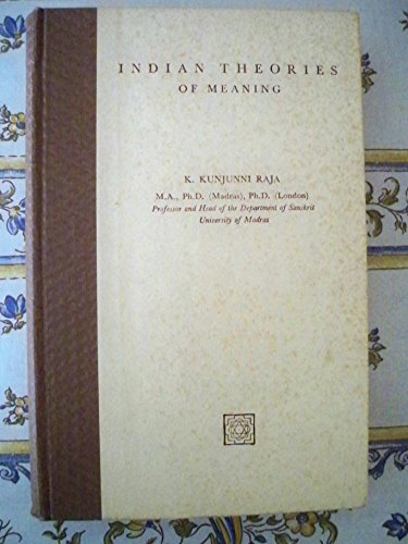 9780835672733: Indian theories of meaning (Adyar Library series)