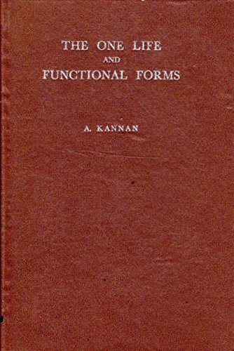 The One Life and Functional Forms: Kannan, A.